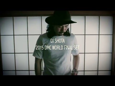 DJ SHOTA - 2015 DMC WORLD FINAL SET