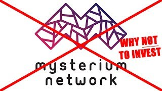 Why NOT to invest in the Mysterium Network