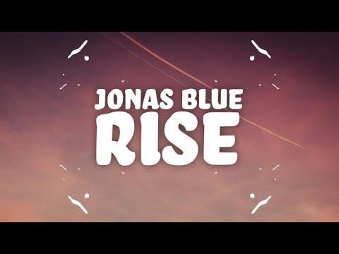 Jonas Blue - Rise (Lyrics) ft. Jack & Jack