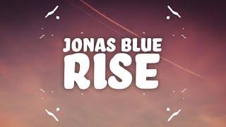 Jonas Blue Rise Ft Jack Jack