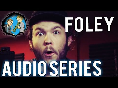 Awesome Sound Tips: Foley!