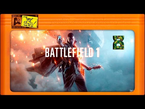 Battlefield 1 - [#8] Бомбёж на Аэроплане. [18+]