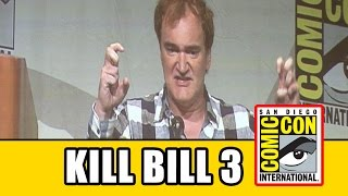 Quentin Tarantino Talks Kill Bill 3 & The Hateful Eight Script Leak at Comic Con