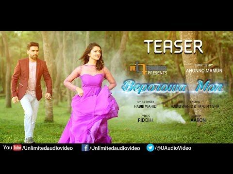 Beporowa Mon (Teaser) | Habib Wahid | Tanjin Tisha | Anonno Mamun Team