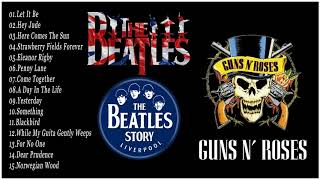 The Beatles, Guns N Roses Greatest Hits Full Album Update 2018   Best Classic Rock Songs Collection