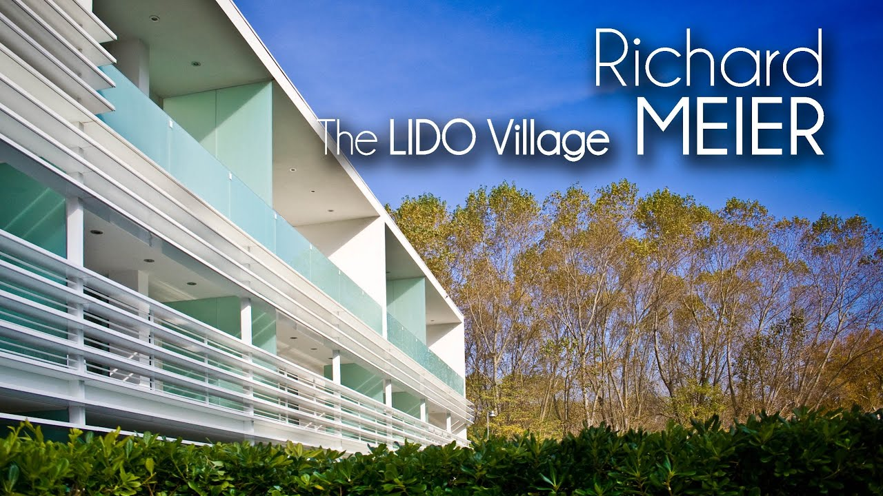 Richard Meier The Lido Village Youtube