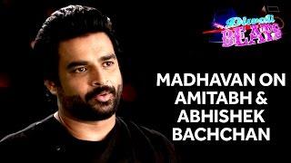 R.Madhavan On Abhishek Bachchan & Amitabh Bachchan | Diwali Beats