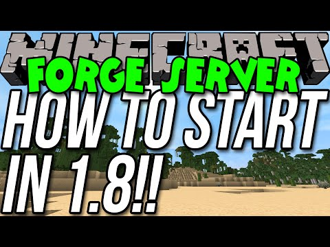 How To Start A Minecraft 1.8 Forge Server