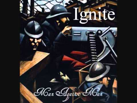 Ignite - Man Against Man