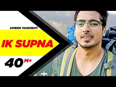 Ik Supna | Amber Vashisht | Latest Punjabi Songs 2016 | Speed Records