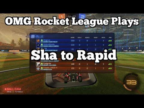 OMG Rocket League Plays: Sha to Rapid
