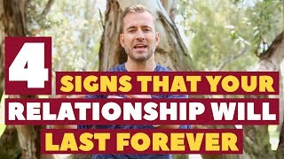 4 Signs Your Relationship Will Last Forever Dating Advice for Women by Mat Boggs