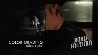 "Color Grading Breakdown, noir short film - ""Doble Factura"""