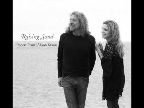 Stick With Me Baby - Robert Plant & Alison Krauss