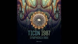 Ticon - 1987 (Symphonix Remix) - Official