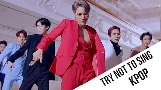 TRY NOT TO SING KPOP