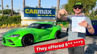 TOOK MY NEW TOYOTA SUPRA TO CARMAX FOR APPRAISAL! *SHOCKING OFFER*