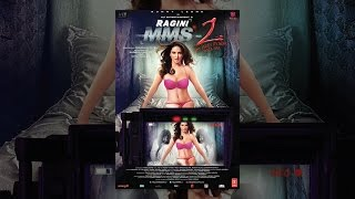 Ragini MMS-2 (Uncensored)