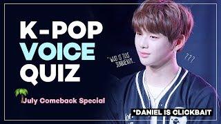 K-POP VOICE QUIZ | VOL.2 : July Comeback Special
