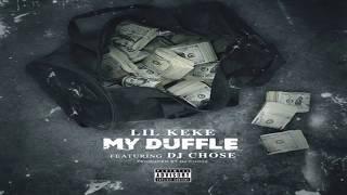 Lil Keke - My Duffle (ft. DJ Chose)