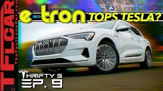 Here's How The New Audi e-tron Beats Tesla at Its Own Game...OR Does it? - Thrifty 3 Ep.9