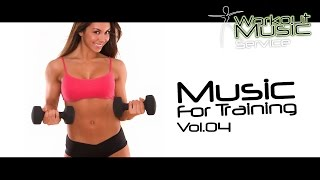 Music For Training Vol.04 - Best Sport Music - Best Workout Music