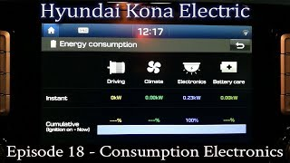 Hyundai Kona Electric - Ep 18 - Consumption Electronics