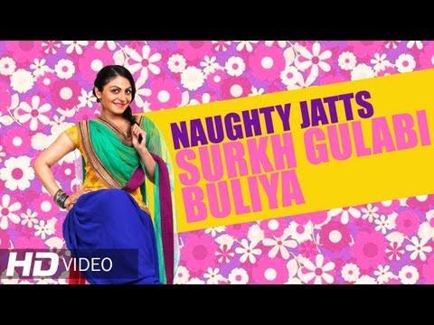 Naughty Jatts - Surkh Gulabi Buliya HD | Roshan Prince Penny...