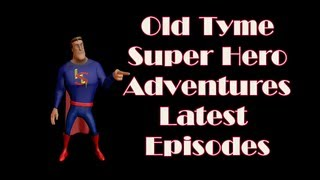 Old Time Radio SuperHero Adventures - Trailer