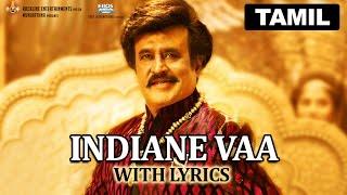 Indiane Vaa | Full Song with Lyrics | Lingaa