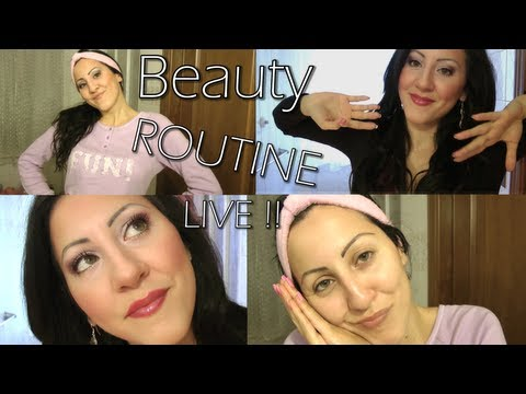 BEAUTY ROUTINE LIVE [ Mattina e Sera ]