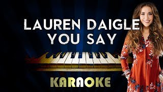 Download Lagu You Say - Lauren Daigle | Piano Karaoke Version Instrumental Lyrics Cover Sing Along Gratis STAFABAND