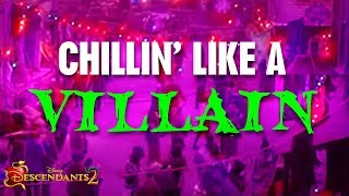 Chillin Like a Villain | Lyric Video | Descendants 2