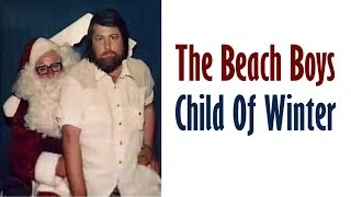 Watch Beach Boys Child Of Winter christmas Song video