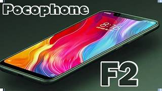 Xiaomi Pocophone F2 new Specifications in 2019 year, HOT NEWS
