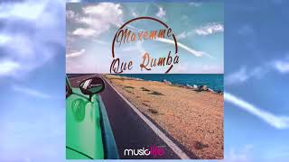 Maxemme  - Que Rumba (Music Life Records)