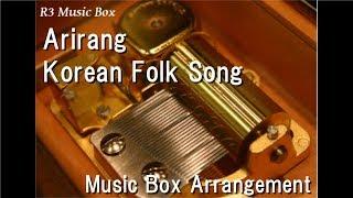 Arirang Korean Folk Song Music Box