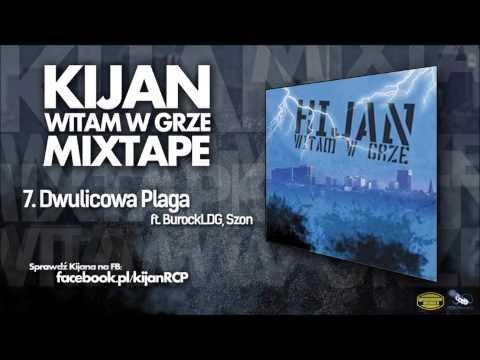 7. Kijan ft. BurockLDG, Szon - Dwulicowa Plaga