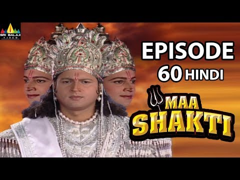 Maa Shakti Devotional Serial Episode 60 | Hindi Bhakti Serials | Sri Balaji Video