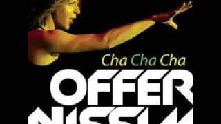 Offer Nissim - Cha cha cha (Peter Rauhofer nyc edit)