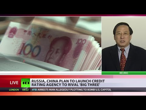 China/Russia rating agency 'because Western agencies sometimes just don't get it'