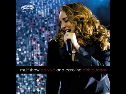 Ana Carolina - Encostar Na Tua