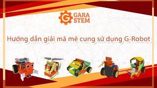 GaraStem] Hướng dẫn giải mã mê cung cho học sinh trung học bằng bộ G-Robot