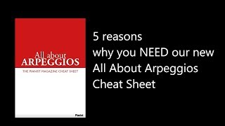 5 reasons why you NEED our new All About Arpeggios Cheat Sheet