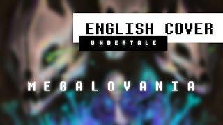 Undertale - Megalovania (English Cover)【Melt】