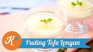 Resep Puding Tofu Longan | CINDY PARAMITHA