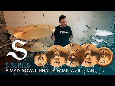Zildjian® S Series -  SEJA EXPRESSIVO COM A NOVA FAMÍLIA S