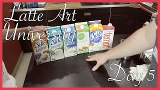 Latte Art University | Day 5 | Alternative Milks