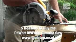 5 Reasons to Buy the DeWalt DWE560 Circular Saw