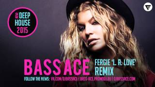Fergie - L. A. Love (Bass Ace Remix) [CMPromo]